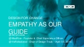 Design for Change: Empathy As Our Guide