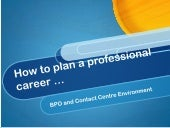 How to plan a professional career i...