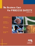 The Business Case for Process Safety