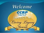 CCRP Jamaica 50 Living Legacy Awards