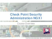 Check Point CCSE NGX R71 Course Ove...