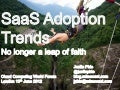 Adoption Trends for SaaS- Cloud Computing World Forum 2012