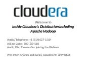 Webinar: Inside Cloudera's Distribu...