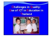 Challenges in Quality use of ICT