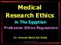 Medical Research Ethics In The Egyptian Regulation