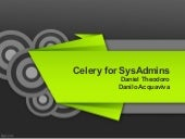 Celery for SysAdmins