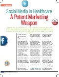 Social Media and Indian Healthcare - A Potent Marketing Weapon (Featured in HealthcareBiz Magazine)