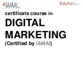Certificate Course in Digital Marke...