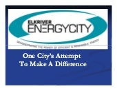 Elk River - Energy City: One City's...