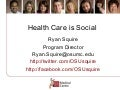 Health Care is Social