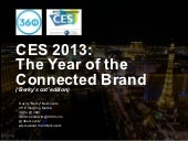 CES 2013: The Year of the Connected Brand - Consumer Electronics Show Recap