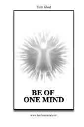 Be Of One Mind : First Edition