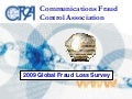 Cfca Global Fraud Loss Survey2009