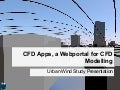 CFD Apps: Presentation of the Urban Wind Study App