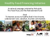 Healthy Food Financing Policy - Hea...