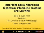 Integrating Social Networking Technology into Online Teaching and Learning