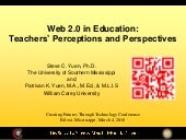 Web 2.0 in Education: Teachers Perceptions and Perspectives