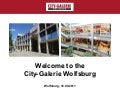 Presentation of City-Galerie Wolfsburg