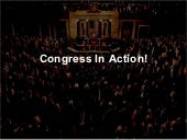 Ch. 12 Congress In Action