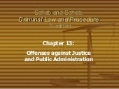 Ch 13 Offenses Against Justice & Pu...