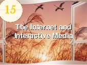 Ch15 The Internet and Interactive M...