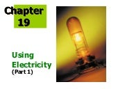 Ch 19   using electricity 2-e