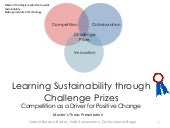 Learning Sustainability through Challenge Prizes - Competition as a Driver for Positive Change