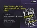 Challenges & Opportunities for Linked Data