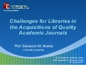 Challenges for Libraries in the Acquisitions of Quality Academic Journals
