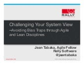 Challenging biases through agile and lean   tabaka agile 2014 slideshare