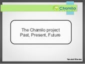 Chamilo: past, present and future