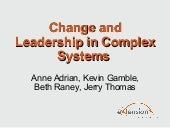 Change and leadership_in_complex_sy...