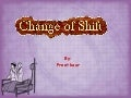 Change A Shift