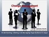 Understanding, Initiating and Managing Change by Catherine Adenle