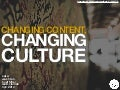 Changing Content, Changing Culture