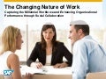 Ready or Not, The Workforce is Changing! Are You Prepared?