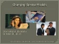 Changing Service Models - 2010