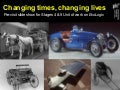 EcoLogic unit of work: 'Changing Times, Changing Lives' slideshow