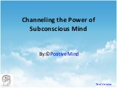 Channeling The Power Of Subconsciou...