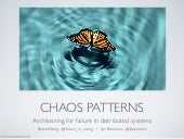 Chaos patterns - architecting for failure in distributed systems