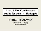 Chap.9 the key process areas for le...