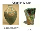 KCC Art 211 Ch 12 Clay, Metal, Fibe...