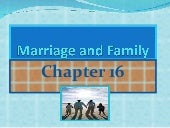 Chapter 16  Marriage And  Family
