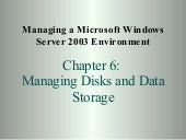 Chapter06      Managing  Disks And ...