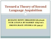Toward a Theory of Second Language ...