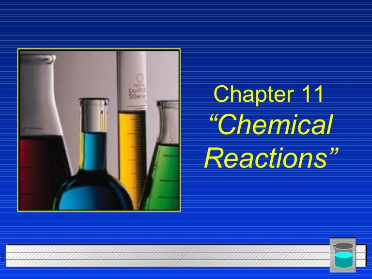 Chapter11chemicalreactions 110901110536 phpapp02 121001202049 phpapp02
