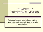 Chapter 12 rotational motion