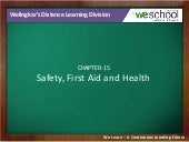 Safety, First Aid and Health