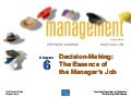Chapter 6 Decision Making The Essence Of The Managers Job Ppt06