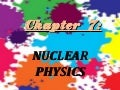 Chapter 7 nuclear physics